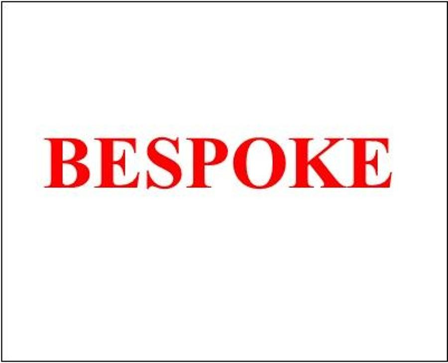 Bespoke/Own Design Products